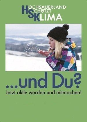 Ausschnitt des Posters zum IKSK des HSK, Text: Hochsauerland schützt Klima ... und Du? Jetzt aktiv werden und mitmachen! Quelle: Hochsauerlandkreis
